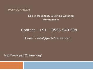 B.Sc. in Hospitality & Airline Catering Management @8527271018