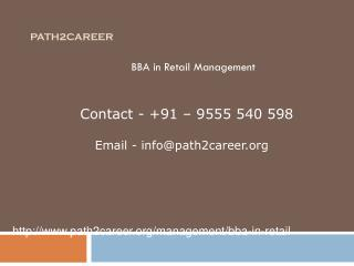 BBA in Retail Management @8527271018
