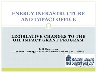 Energy Infrastructure and Impact Office