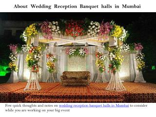 About Wedding Reception Banquet halls in Mumbai