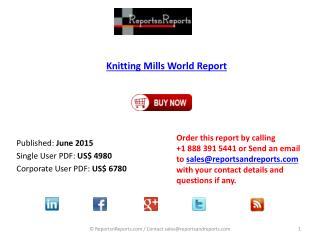 Knitting Mills Market World Report  and 9 Regional Reports Covering  The USA, Europe, Middle East, Africa, Asia