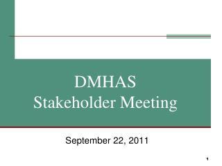 DMHAS Stakeholder Meeting