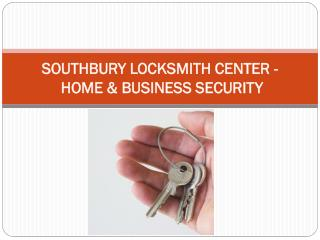 Roy's Locksmith Southbury CT - SOUTHBURY LOCKSMITH CENTER - HOME & BUSINESS SECURITY