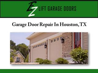 Garage Door Repair In Houston, TX