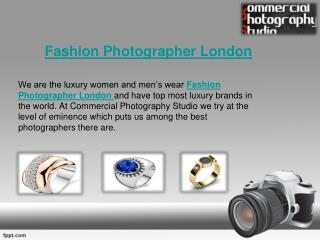 Fashion Photographer London & Commercial Photography