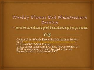 Weekly Flower Bed Maintenance Service - www.redcarpetlandscaping.com