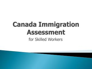 Canada Immigration FAQ for Skilled Workers