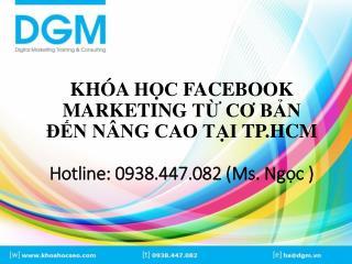 Huong dan ban hang tren facebook tu co ban den nang cao tai hcm