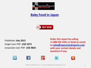 Opportunities in Japan Baby Food Market Analyzed Research Report