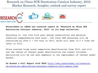 Research on China SCR Denitration Catalyst Industry, 2015: Market Research, Insights, outlook and survey report