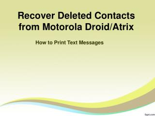 Contacts Recovery for Motorola - Recover Deleted Contacts from Motorola