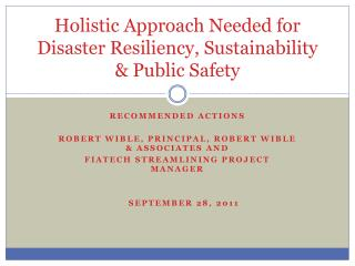 Holistic Approach Needed for Disaster Resiliency, Sustainability & Public Safety
