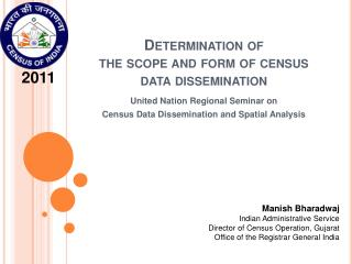 Determination of  the scope and form of census data dissemination