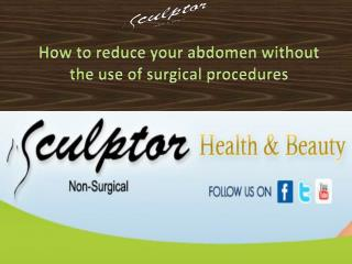 How to reduce your abdomen without the use of surgical procedures