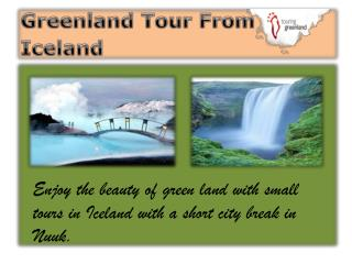 Greenland Tour From Iceland