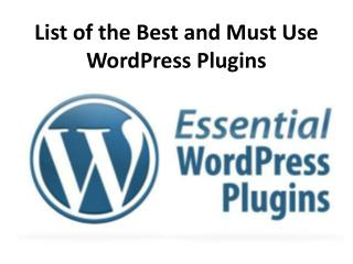 List of the best and must use word press plugins