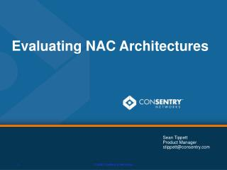 Evaluating NAC Architectures