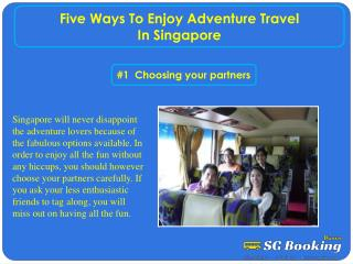 Five ways to enjoy adventure travel in Singapore