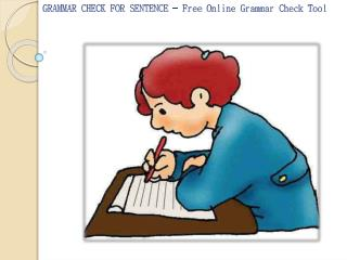 GRAMMAR CHECK FOR SENTENCE - Free Online Grammar Check Tool
