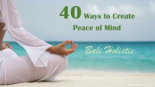 40 ways to create peace of mind