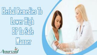 Herbal Remedies To Lower High BP In Safe Manner