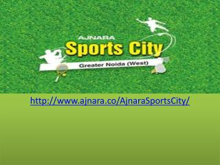 Ajnara Sports city Apartments