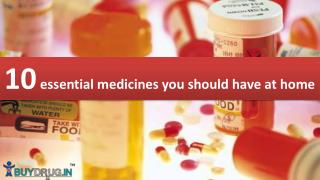 10 essential medicines you should have at home