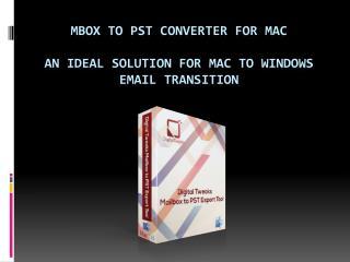 MBOX to PST Converter by Digital Tweaks
