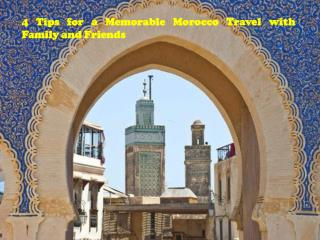 Memorable Morocco Travel