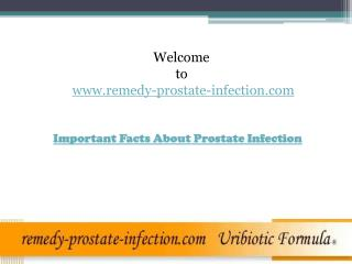 Important FactsAbout Prostate Infection