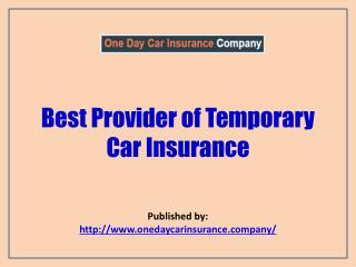Best Provider Of Temporary Car Insurance