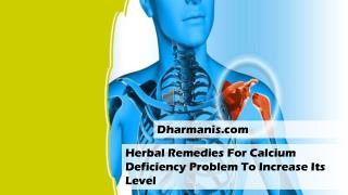 Herbal Remedies For Calcium Deficiency Problem To Increase Its Level