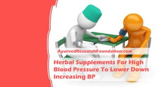 Herbal Supplements For High Blood Pressure To Lower Down Increasing BP