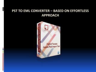 Digital Tweaks Outlook PST to EML Migration