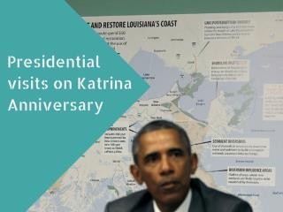 Presidential visits on Katrina anniversary
