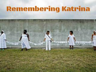 Remembering Katrina