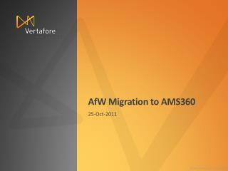 AfW  Migration to AMS360