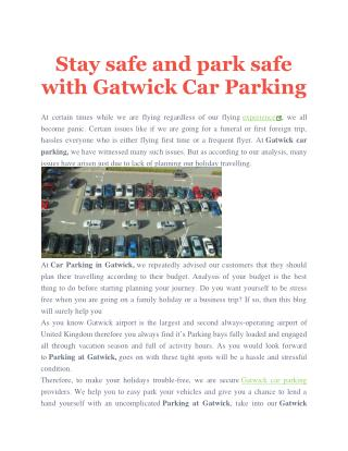 Stay safe and park safe with Gatwick Car Parking