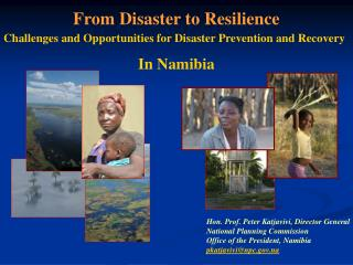From Disaster to Resilience Challenges and Opportunities for Disaster Prevention and Recovery  In Namibia