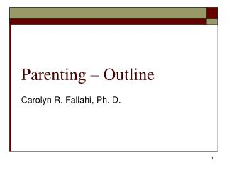 Parenting – Outline
