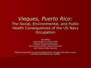 Vieques, Puerto Rico: The Social, Environmental, and Public Health Consequences of the US Navy Occupation