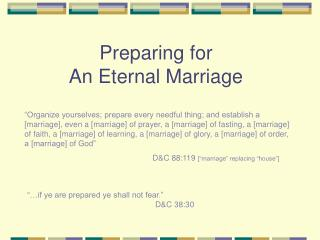 Preparing for  An Eternal Marriage