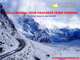 Manali tour package from Chennai