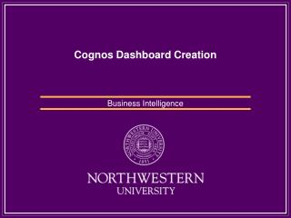 Cognos Dashboard Creation