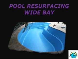 Pool resurfacing wide bay