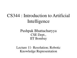 CS344 : Introduction to Artificial Intelligence
