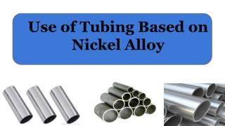 Use of Tubing Based on Nickel Alloy