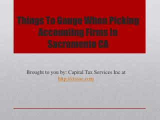 Things To Gauge When Picking Accounting Firms In Sacramento CA