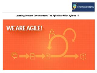 Learning Content Development: The Agile way with Xyleme