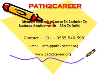 Distance Education Course In Bachelor In Business Administration - BBA In Delhi @8527271018